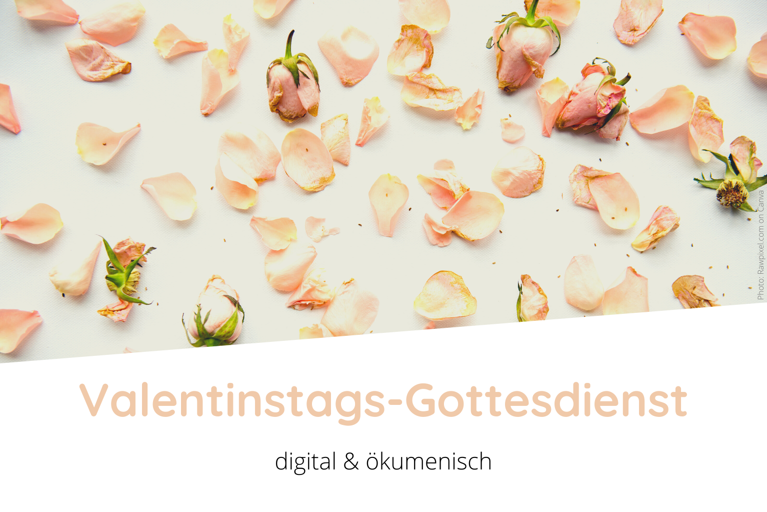 Valentinstags-Gottesdienst, © Rawpixel.com on Canva